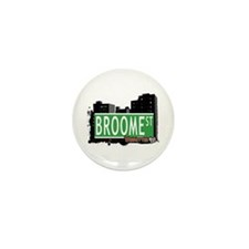 BROOME STREET, MANHATTAN, NYC Mini Button (10 pack