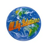"All My Relations 3.5"" Button"