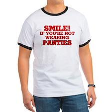 Smile If You're Not Wearing Panties T