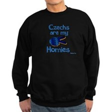 Czechs are my homies Sweatshirt