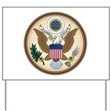 Presidential Seal Yard Sign