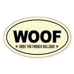 WOOF- Obey the French Bulldog! oval Sticker