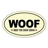 WOOF- Obey the Chow Chow! Oval Decal