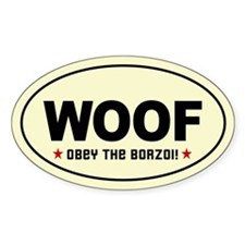 WOOF- Obey the BORZOI! Oval Decal