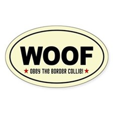 WOOF Obey the BORDER COLLIE Decal