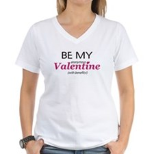 Valentine With Benefits Shirt