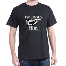I'm With Him Left T-Shirt
