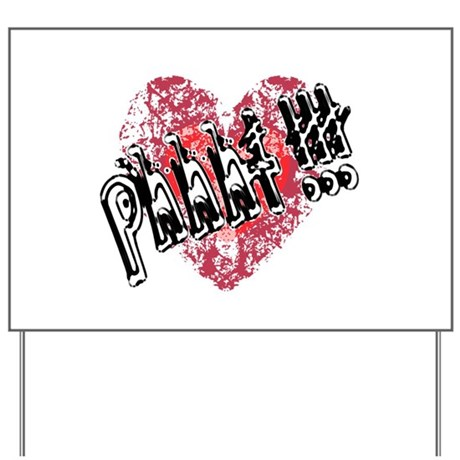 'Valentines Love - Phhht !!! Yard Sign