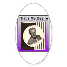 """That's My Desire"" Oval Decal"