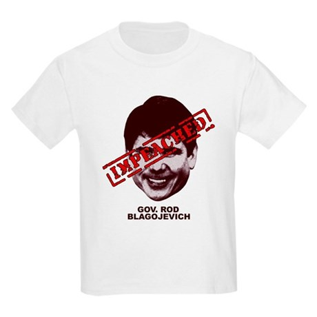 Blagojevich Impeached Kids Light T-Shirt