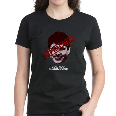Blagojevich Impeached Women's Dark T-Shirt