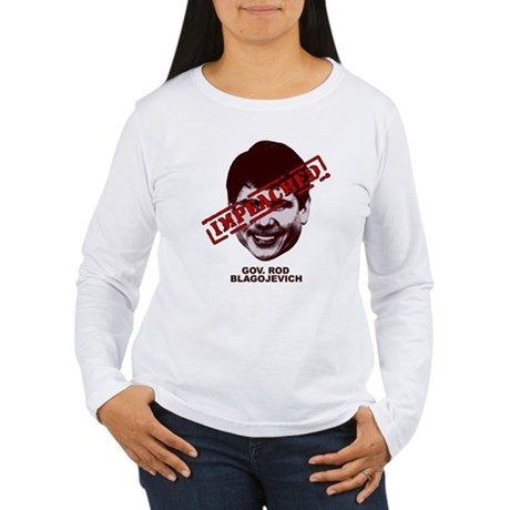 Blagojevich Impeached Women's Long Sleeve T-Shirt