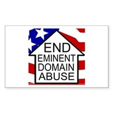 End Eminent Domain Abuse Rectangle Decal