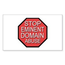 Stop Eminent Domain Abuse Rectangle Decal