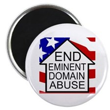 End Eminent Domain Abuse Magnet