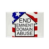 End Eminent Domain Abuse Rectangle Magnet