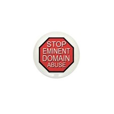 Stop Eminent Domain Abuse Mini Button