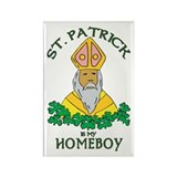St. Patrick is my Homeboy Rectangle Magnet