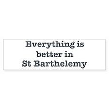 Better in St Barthelemy Bumper Sticker (10 pk)