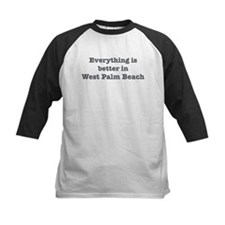 Better in West Palm Beach Tee
