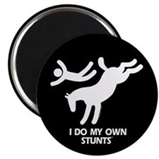 "Horse I Do My Own Stunts 2.25"" Magnet (10 pack)"