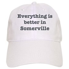 Better in Somerville Baseball Cap