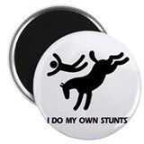 Horse I Do My Own Stunts Magnet