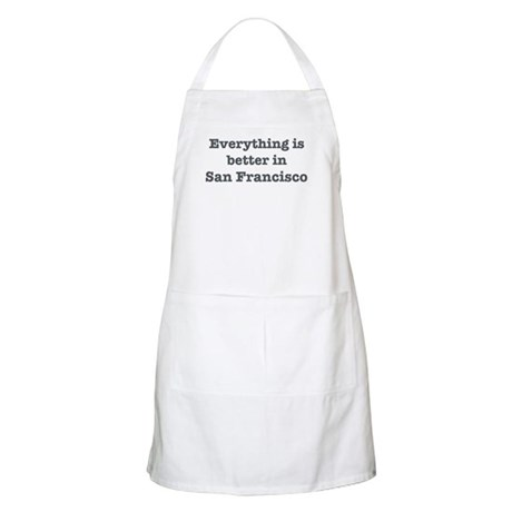 Better in San Francisco BBQ Apron