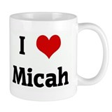 I Love Micah Coffee Mug