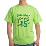 February 15th Birthday T-Shirt