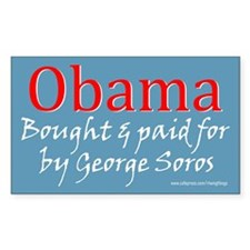 Obama - Bought & Paid for by Soros sticker