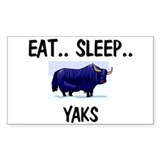 Eat ... Sleep ... YAKS Rectangle Decal