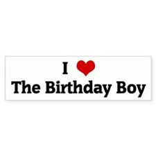 I Love The Birthday Boy Bumper Sticker (10 pk)