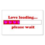 LOVE LOADING...PLEASE WAIT Rectangle Sticker 50 p