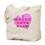 I Heart Your Face! Tote Bag