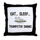 Eat ... Sleep ... TRUMPETER SWANS Throw Pillow