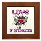 Overrated Valentine Framed Tile