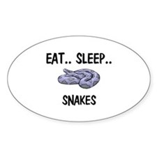 Eat ... Sleep ... SNAKES Oval Decal