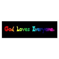 God Loves Everyone Bumper Bumper Sticker