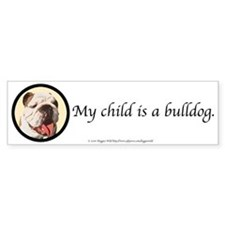 Child is a Bulldog Bumpersticker