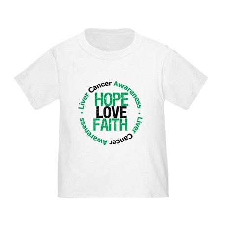 LiverCancer HopeLoveFaith Toddler T-Shirt