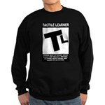 Tactile Learner Sweatshirt (dark)
