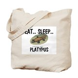 Eat ... Sleep ... PLATYPUS Tote Bag