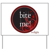 Twilight Bite Me Yard Sign