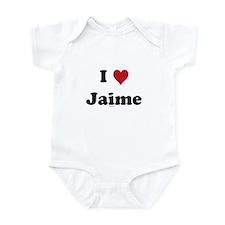 I love Jaime Infant Bodysuit