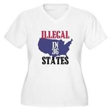 Illegal In 36 States T-Shirt