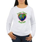 LoveYourEarth Women's Long Sleeve T-Shirt