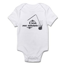 I Drink Your Milkshake Infant Bodysuit