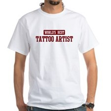 Worlds best Tattoo Artist Shirt