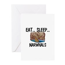 Eat ... Sleep ... NARWHALS Greeting Cards (Pk of 1